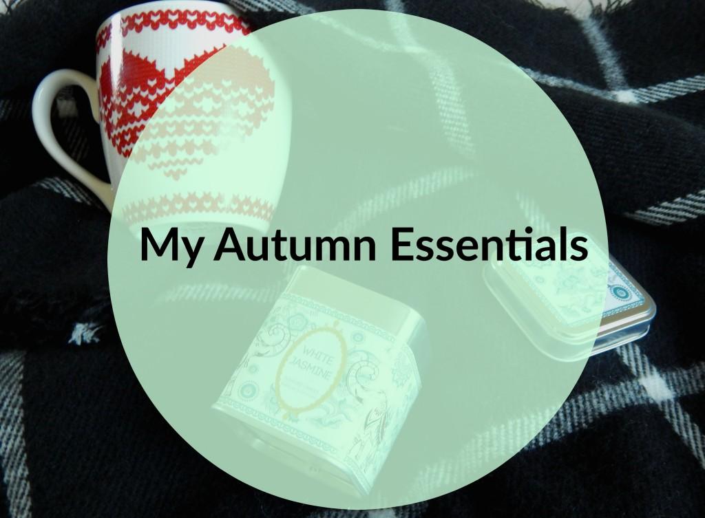 My Autumn Essentials