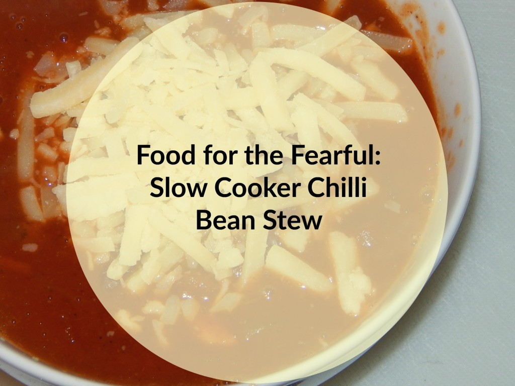 Food for the Fearful Slow Cooker Chilli Bean Stew