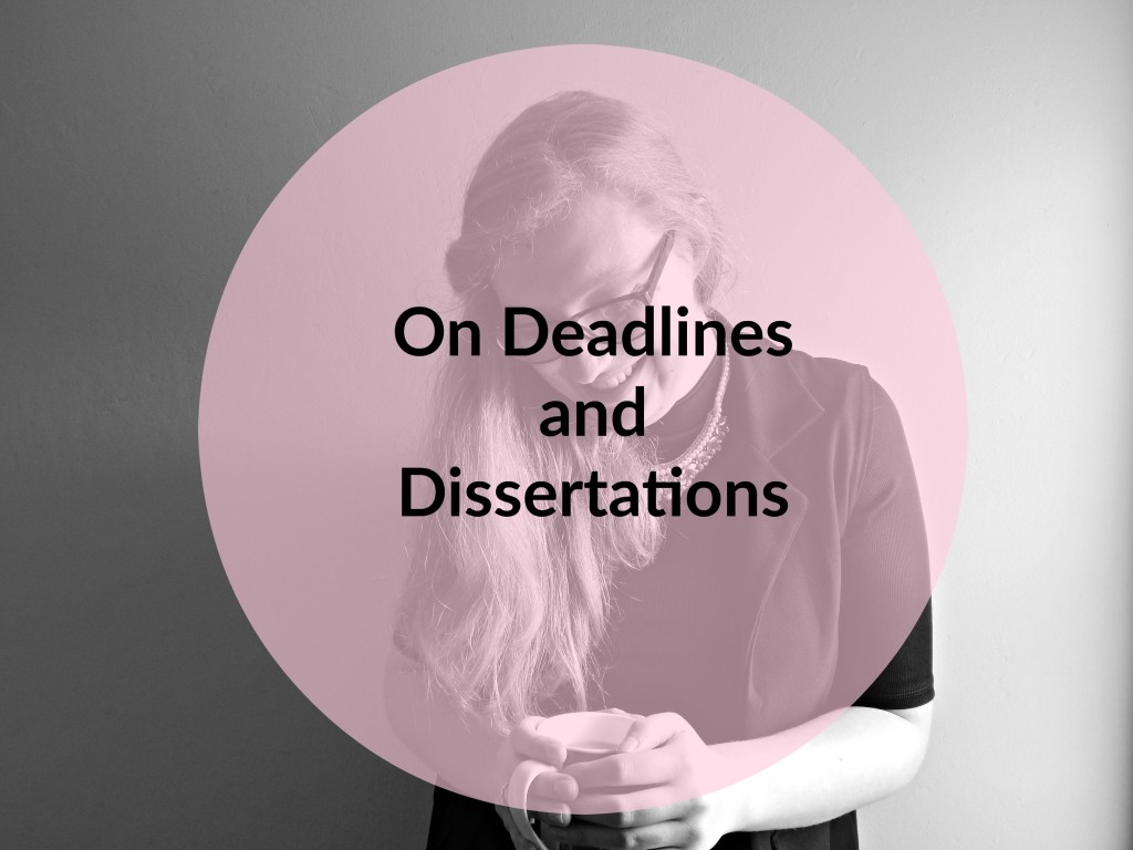 On Deadlines and Dissertations