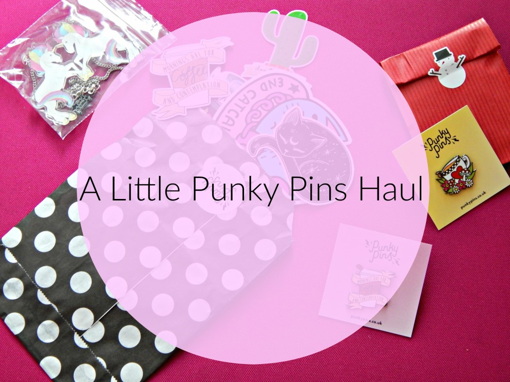 A little punky pins haul