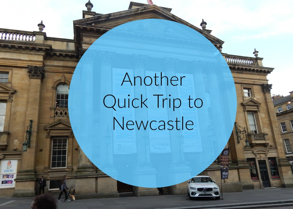 another quick trip to Newcastle