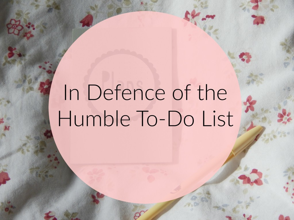 in defence of the humble to-do list