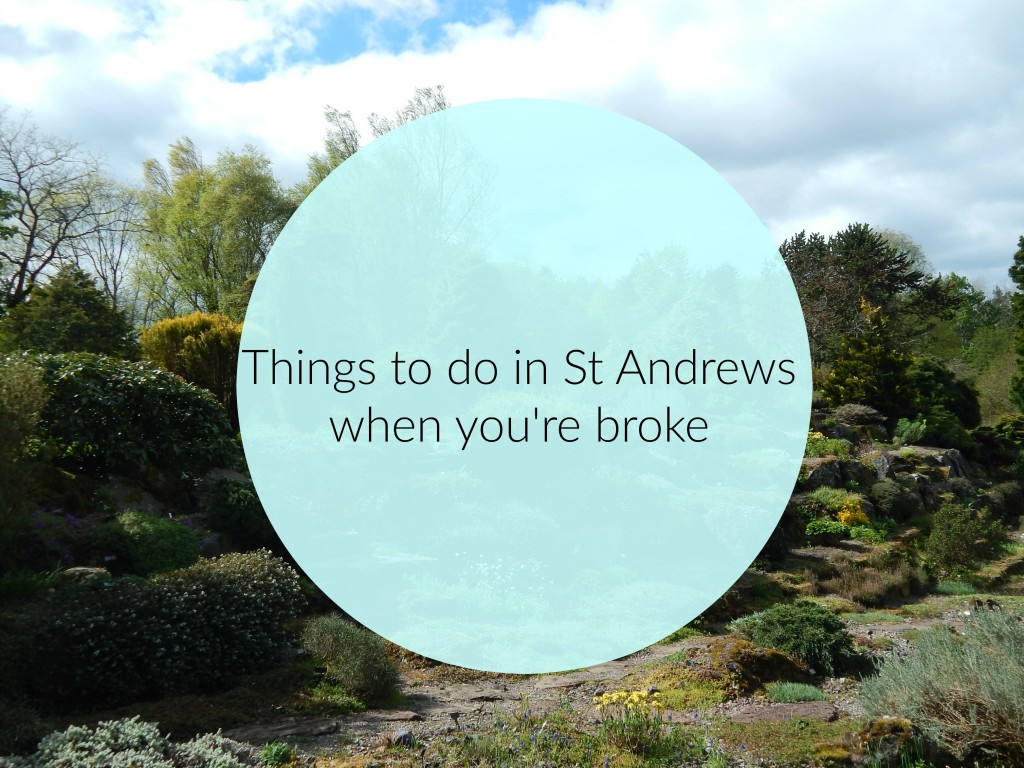 things to do in St andrews when you're broke